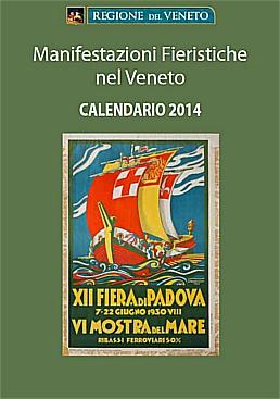 Calendario Manifestazioni Veneto.Calendario Fiere Veneto 2014 Home Page Cliclavoroveneto